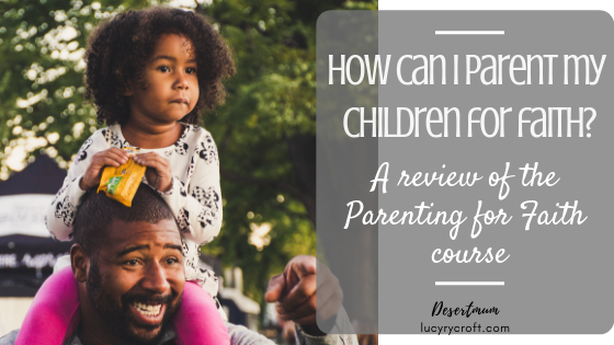 How can I parent my children for a life of faith? This BRILLIANT, FREE and ONLINE course will give you simple tools which help cultivate and nurture a child's lifelong faith.