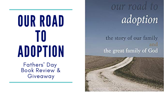 fathers day, adoption, adoptive dad, adoptive parents, adoptive father, adoption process, adoption book, our road to adoption, earl d robinson