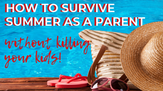 Healthy summer self-care plan for parents with kids at home - FREE printable schedule! The ultimate guide to surviving summer as a mum, mom or dad with focus on physical, mental, emotional and spiritual wellbeing. #summer #parenting #selfcare #mentalhealth #wellbeing