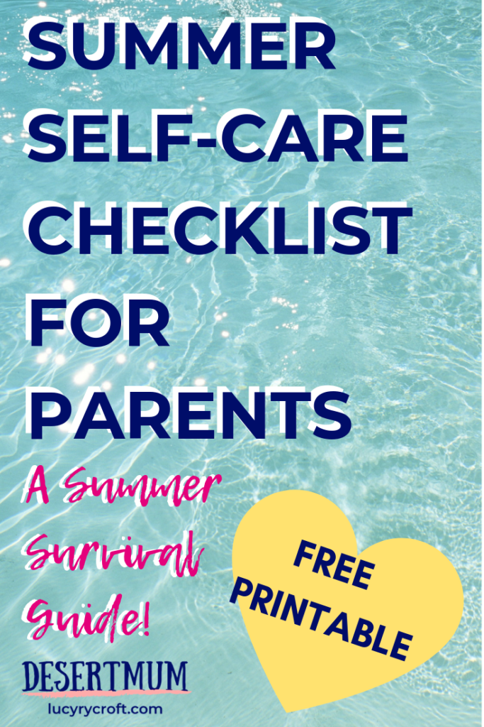 Amazing survival tips for parents this summer! FREE printable self-care plan for parents, to ensure you do more than just survive summer. Tips and ideas for physical, mental, emotional and spiritual self-care for mums, moms and dads while your kids are home. #summer #parenting #selfcare #mentalhealth #wellbeing