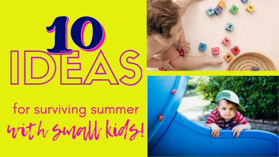 This guide for parents gives incredibly helpful advice for surviving summer with young children. #summer #parenting #toddlers #babies #preschoolers