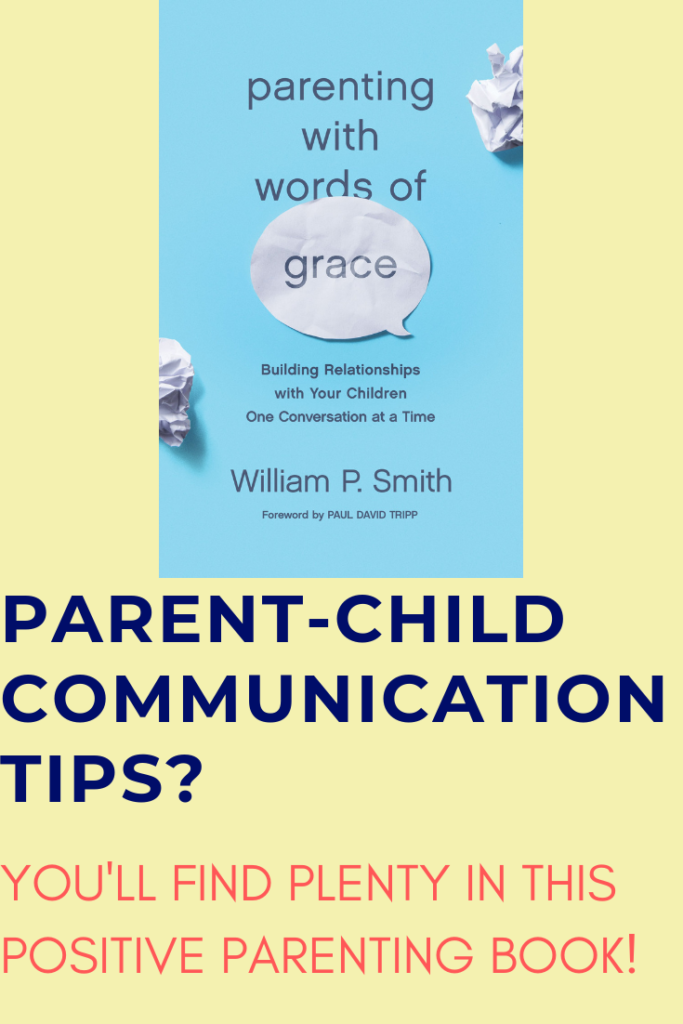 This awesome positive parenting book offers a Biblical framework for positive communication with kids. With plenty of practical parent child communication tips, techniques and strategies, yet focused on God's grace and gifts to us as we attempt to raise godly children.