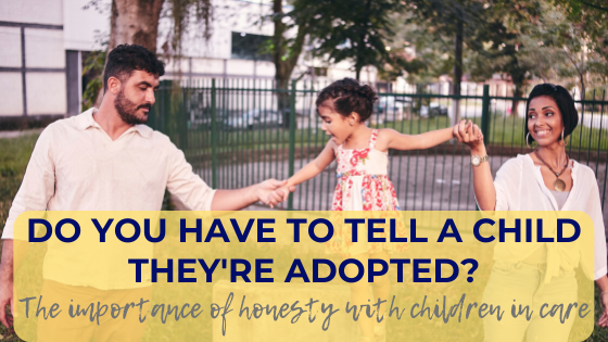 Do you have to tell a child they are adopted? Not telling a child they are adopted can have serious implications, which this article outlines, as well as some thoughts on when to tell your child they are adopted.