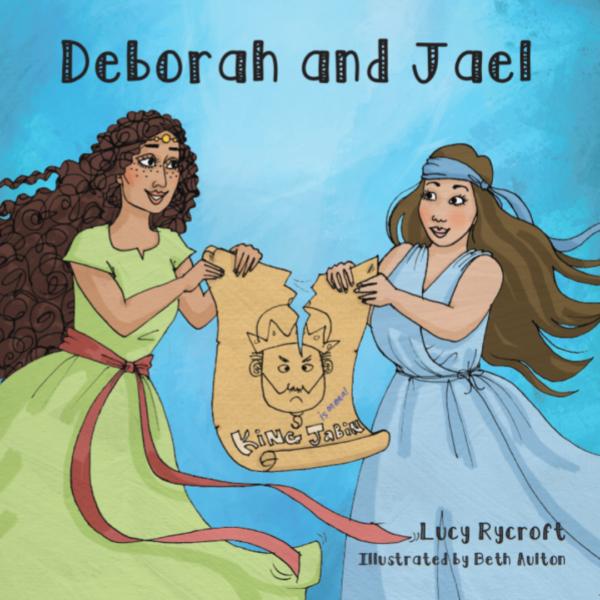 Deborah and Jael, Women of the Bible, Children's book, Kids' book, Book for children, book for kids, Biblical women