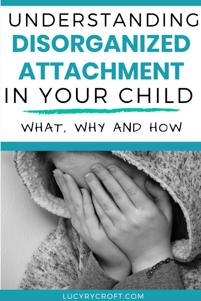What is disorganized/disoriented attachment, and how does it affect our children? This blog will lay it all out in an easy-to-understand manner.