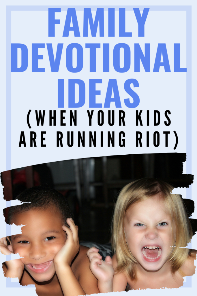 Family devotional ideas for the families who don't do quiet - because kids don't always sit still and listen! But this article will give you hope that God is working through the chaos.